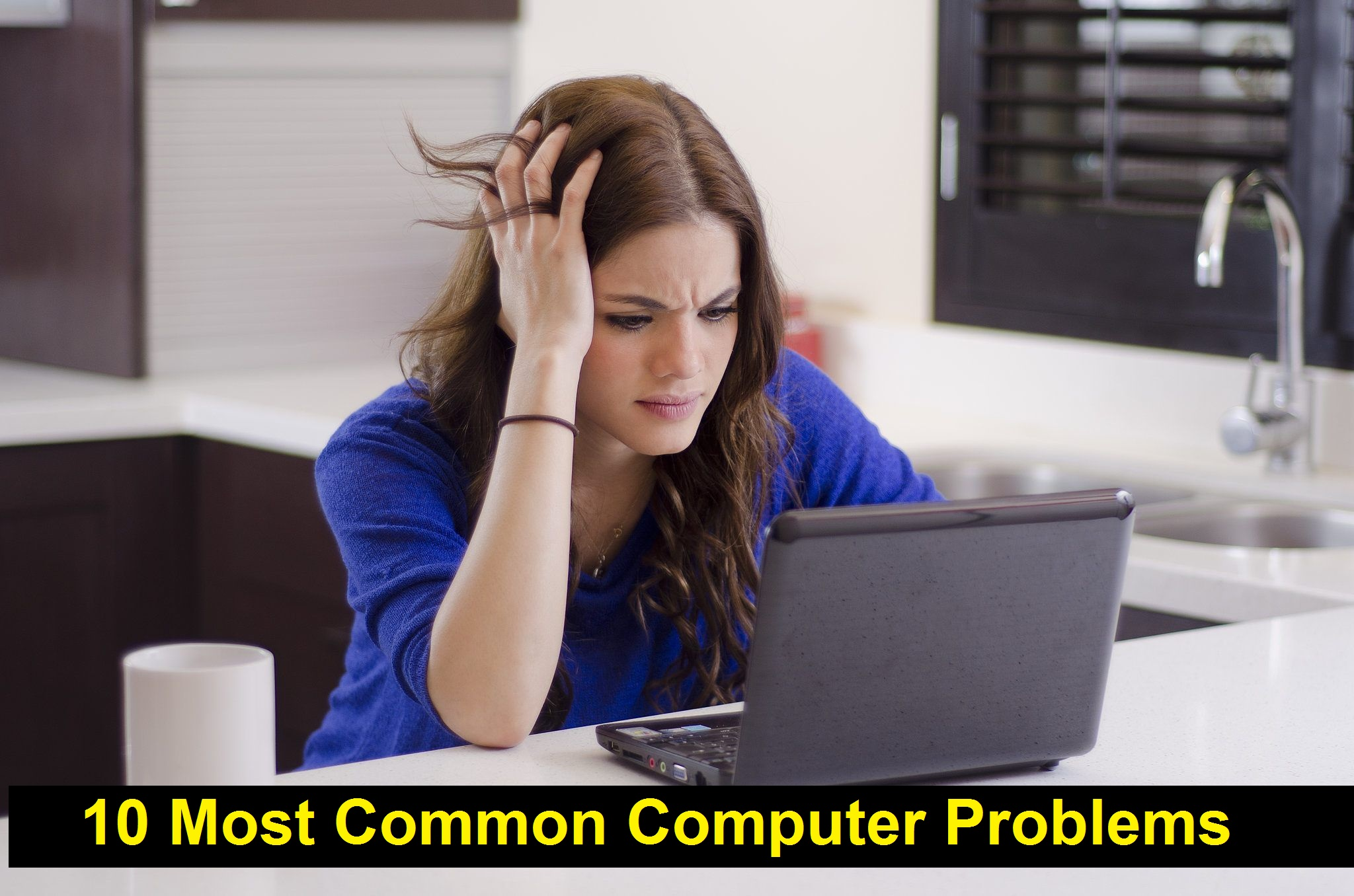 10 most Computer Problems